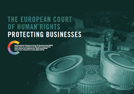 The European Court of Human Rights - Protecting Businesses
